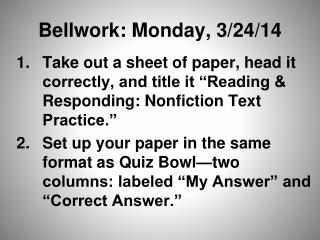 Bellwork: Monday, 3/24/14