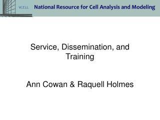 Ann Cowan & Raquell Holmes