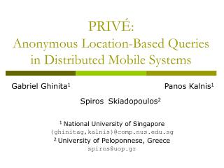 PRIVÉ :  Anonymous Location-Based Queries in Distributed Mobile Systems