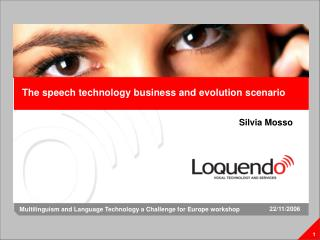 The speech technology business and evolution scenario