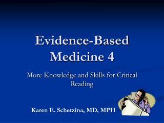 Evidence-Based Medicine 4