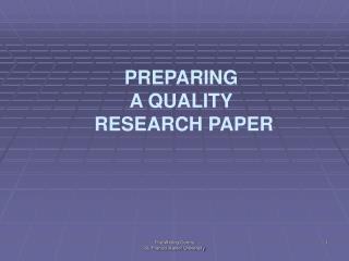 PREPARING  A QUALITY  RESEARCH PAPER