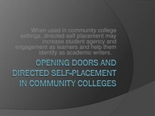 Opening Doors and Directed Self-Placement in Community Colleges