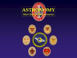 ASTRONOMY Merit Badge Requirements