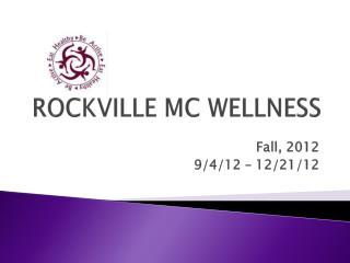 ROCKVILLE MC WELLNESS