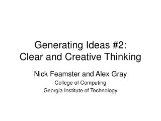 Generating Ideas #2: Clear and Creative Thinking