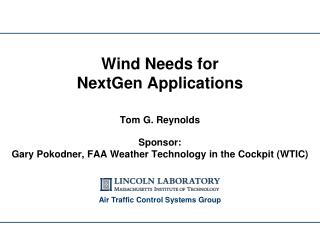 Wind Needs for NextGen Applications