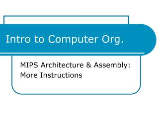 Intro to Computer Org.