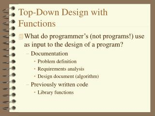 Top-Down Design with Functions