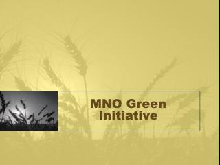 MNO Green Initiative