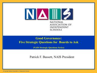 Good Governance: Five Strategic Questions for  Boards to Ask (NAIS Strategic Questions Series)