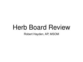 Herb Board Review