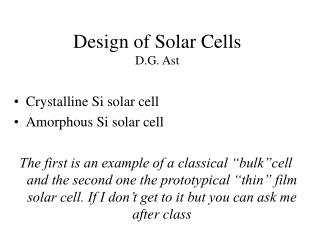 Design of Solar Cells D.G. Ast