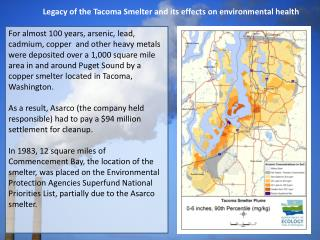 Legacy of the Tacoma Smelter and its effects on environmental health