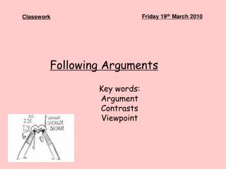 Following Arguments