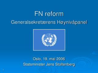FN reform Generalsekret�rens H�yniv�panel
