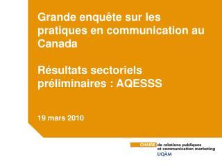 Grande enquête sur les pratiques en communication au Canada