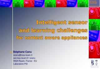 Intelligent sensor and learning challenges for context aware appliances