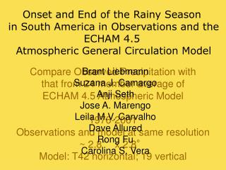 Compare Observed Precipitation with that from 24 member average of ECHAM 4.5 Atmospheric Model