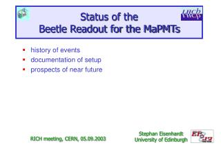Status of the Beetle Readout for the MaPMTs