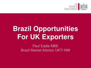 Brazil Opportunities For UK Exporters