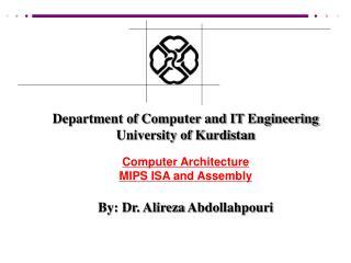 Department of Computer and IT Engineering University of Kurdistan Computer Architecture