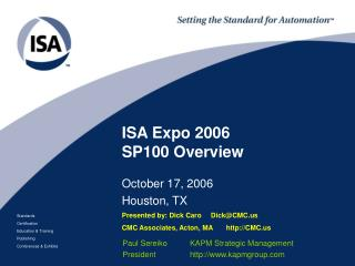 ISA Expo 2006 SP100 Overview