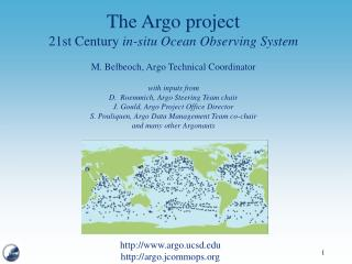 The Argo project 21st Century  in-situ Ocean Observing System