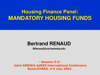 Housing Finance Panel:  MANDATORY HOUSING FUNDS