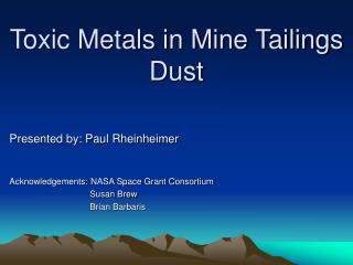 Toxic Metals in Mine Tailings Dust