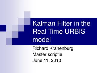 Kalman Filter in the  Real Time URBIS model