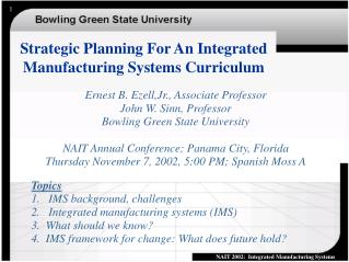 Strategic Planning For An Integrated Manufacturing Systems Curriculum