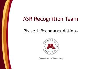 ASR Recognition Team