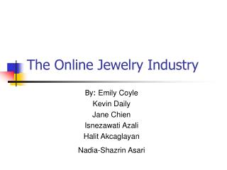 The Online Jewelry Industry