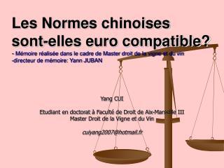 Yang CUI  Etudiant en doctorat  à Faculté de Droit de Aix-Marseille III