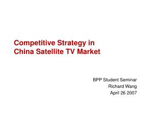 Competitive Strategy in  China Satellite TV Market