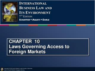CHAPTER  10 Laws Governing Access to Foreign Markets