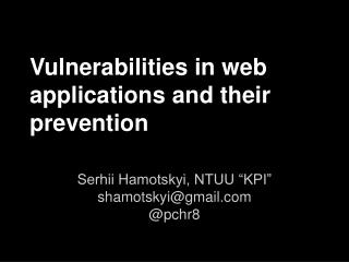 Vulnerabilities in web applications and their prevention