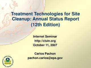 Treatment Technologies for Site Cleanup: Annual Status Report (12th Edition)