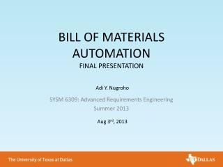 BILL OF MATERIALS AUTOMATION FINAL PRESENTATION