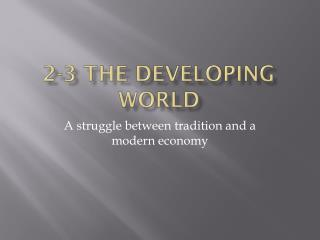 2-3 The Developing World