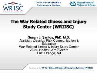 The War Related Illness and Injury Study Center WRIISC