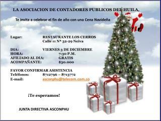 LA ASOCIACION DE CONTADORES PUBLICOS DEL HUILA,