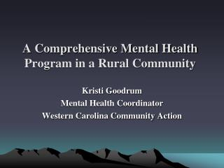 A Comprehensive Mental Health Program in a Rural Community