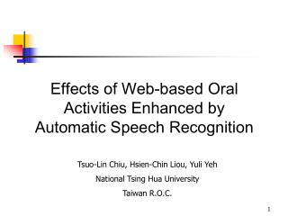 Effects of Web-based Oral Activities Enhanced by  Automatic Speech Recognition