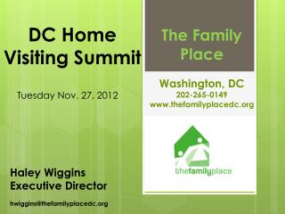 DC Home  Visiting  Summit Tuesday  Nov. 27, 2012