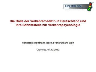 Die Rolle der Verkehrsmedizin in Deutschland und ihre Schnittstelle zur Verkehrspsychologie