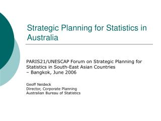 Strategic Planning for Statistics in Australia