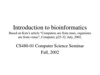CS480-01 Computer Science Seminar Fall, 2002