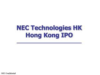 NEC Technologies HK Hong Kong IPO